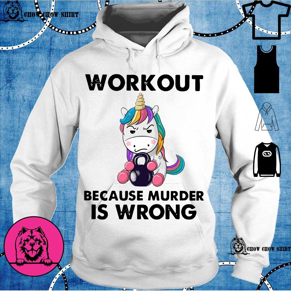 Unicorn workout because murder is wrong s hoodie