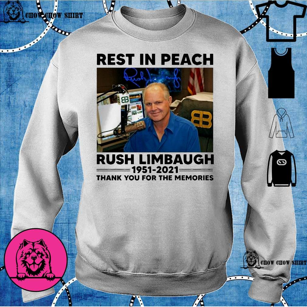 Rip Rest In Peach Rush Limbaugh 1951 2021 thank you for the memories sweater