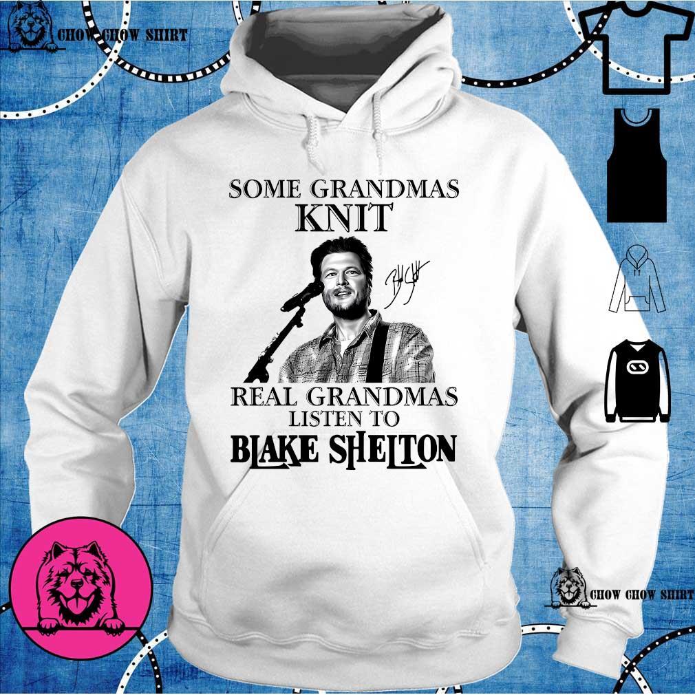 Some grandmas knit real grandmas listen to Blake Shelton s hoodie