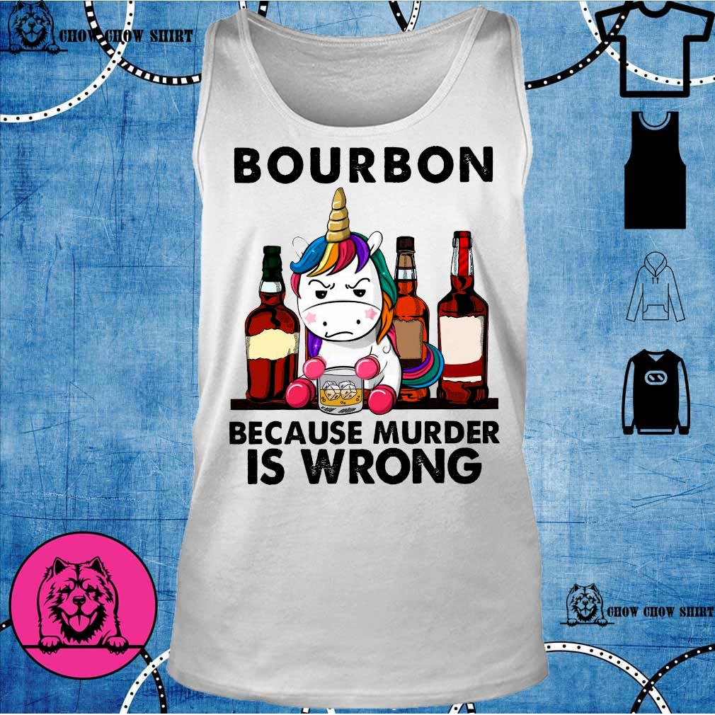 Unicorn bourbon because murder is wrong tank top