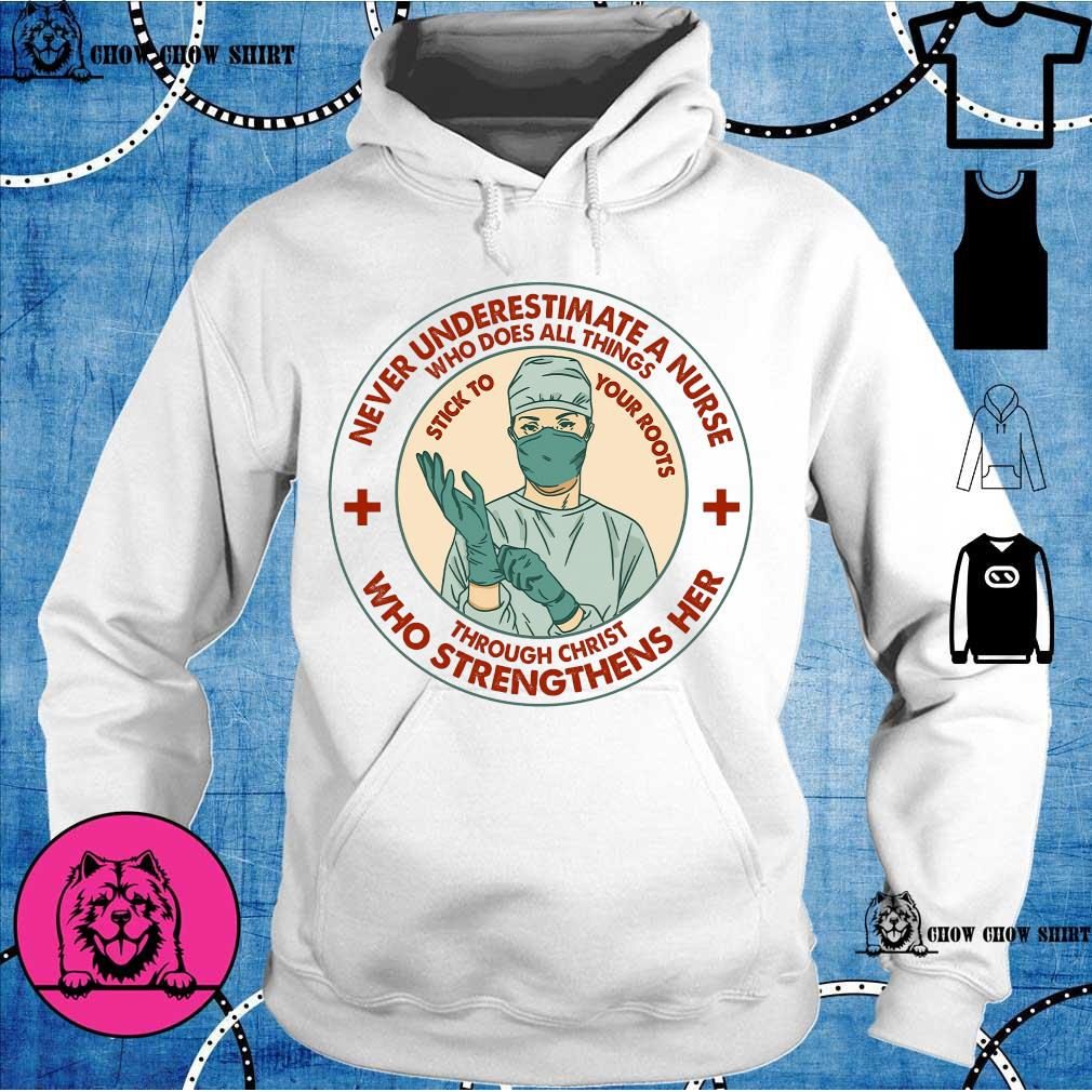 Never underestimate a nurse who does all things through christ who strengthens her hoodie