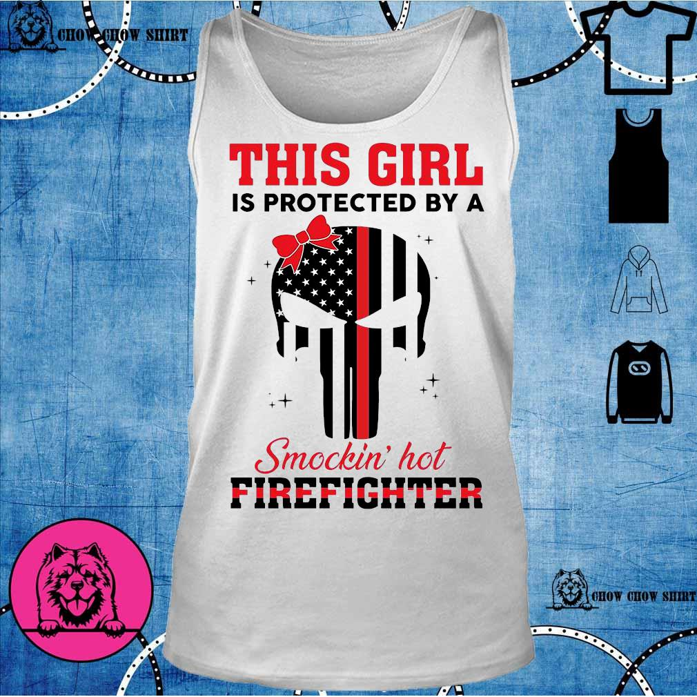 Skull this girl Is protected by a Smokin hot Firefighter tank top