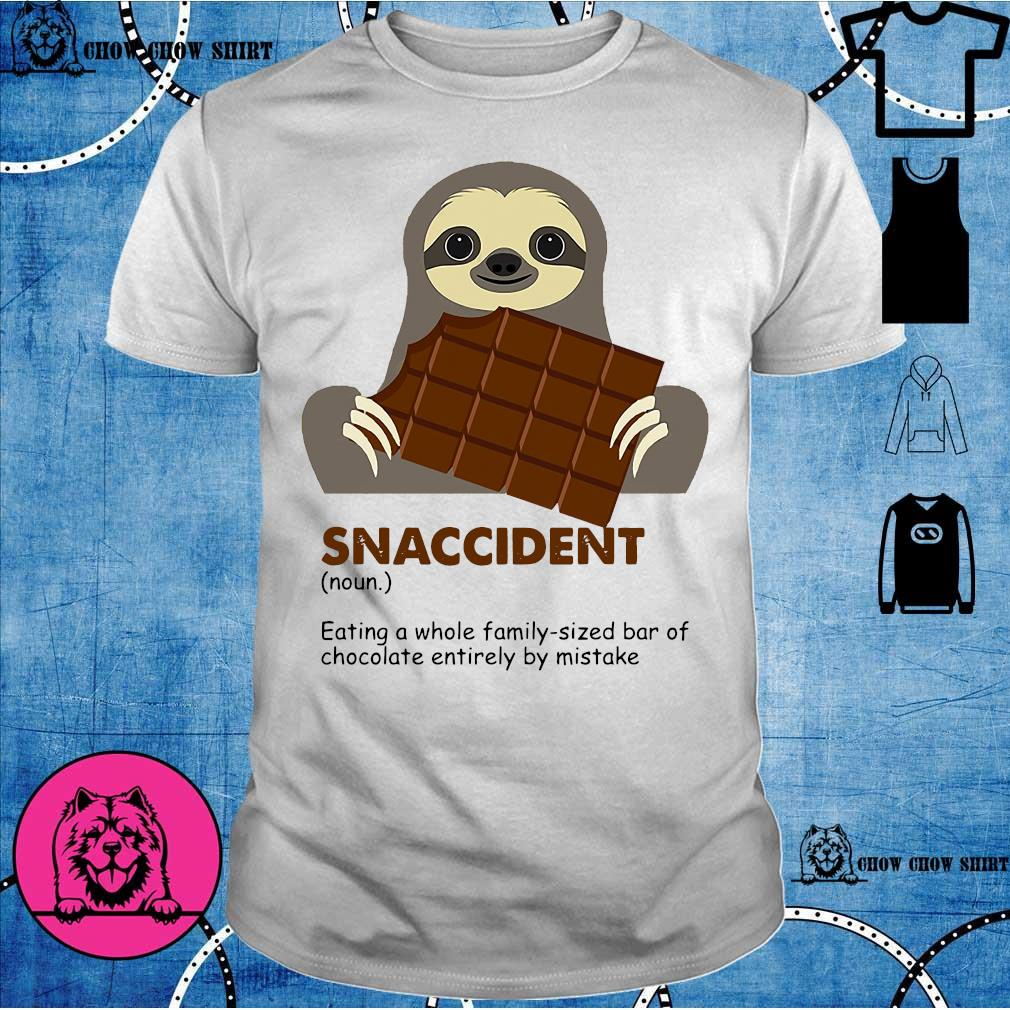 Sloth eat chocolate snaccident shirt