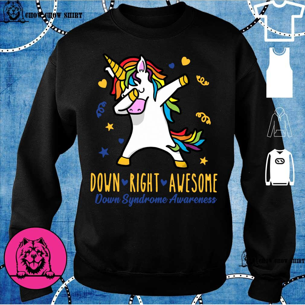 Unicorn down right awesome down syndrome awareness sweater