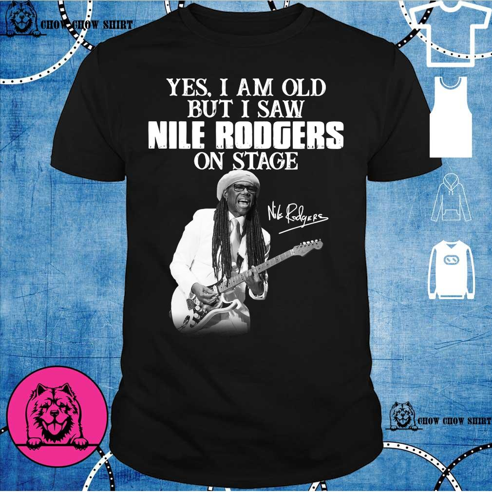 Yes i am old but i saw Nile Rodgers on stage shirt