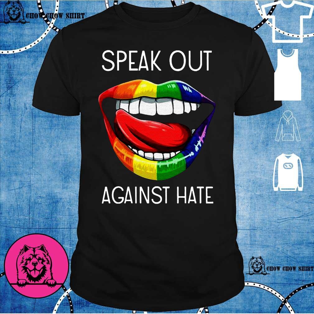 LGBT lip speak out against hate shirt