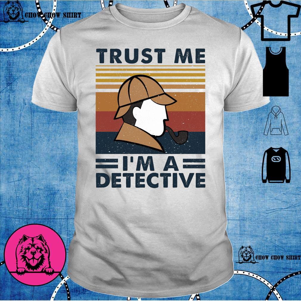 Trust me i'm a detective vintage shirt
