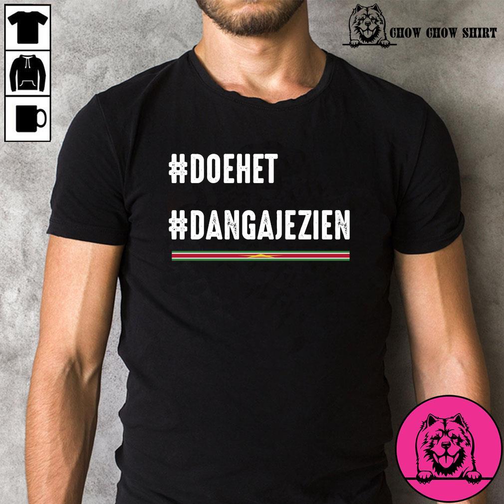 #doehet #dangajezien shirt