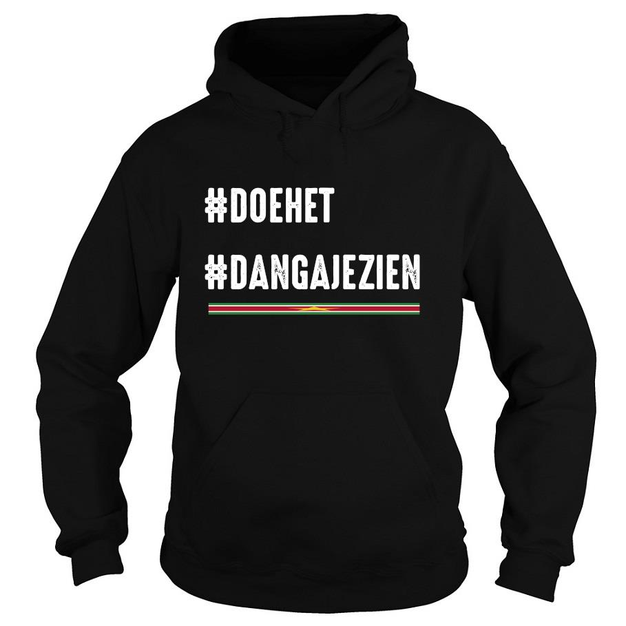 #doehet #dangajezien s -hoodie
