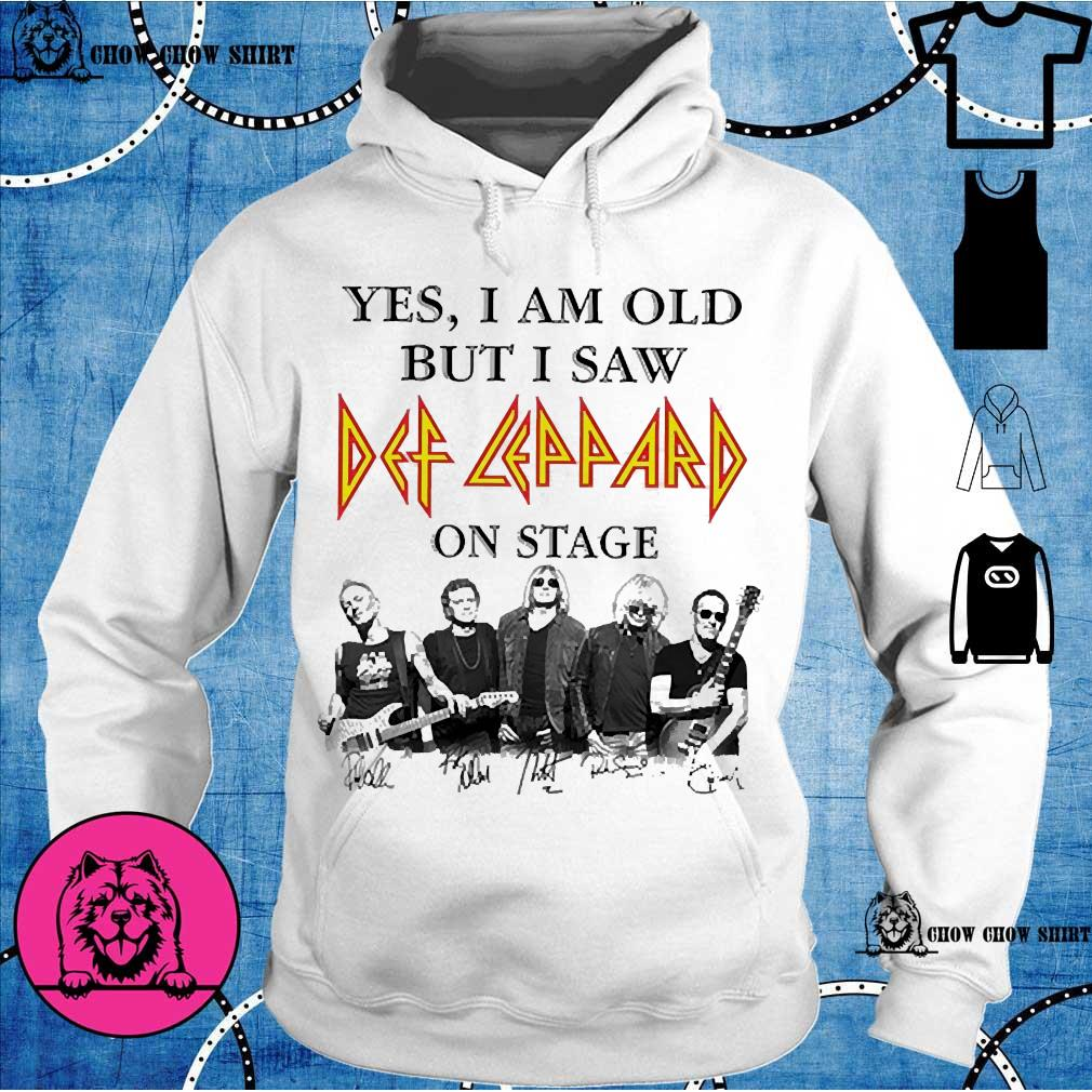 Yes I am old but I saw Def Leppard on stage s hoodie