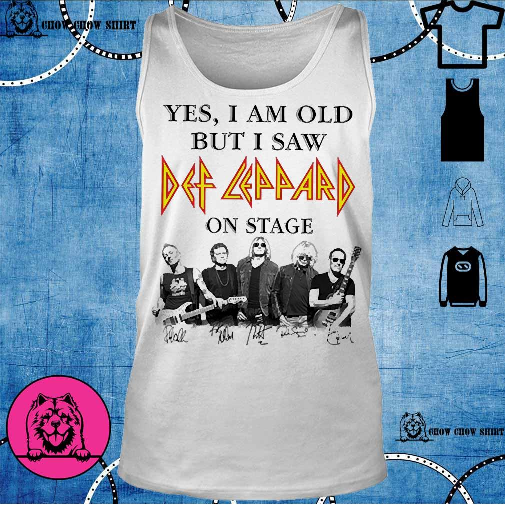 Yes I am old but I saw Def Leppard on stage s tank top