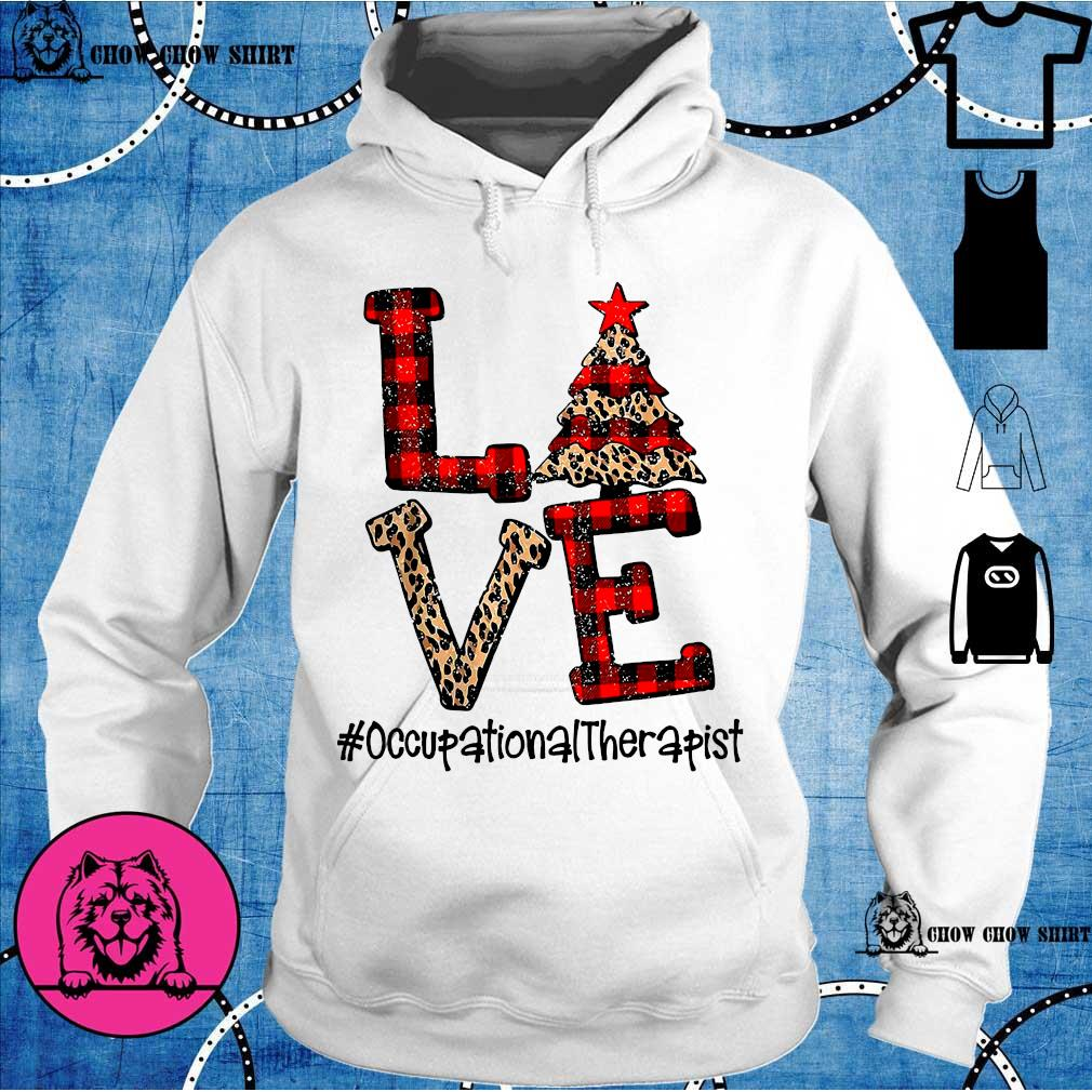 Love Occupational Therapist Christmas s hoodie