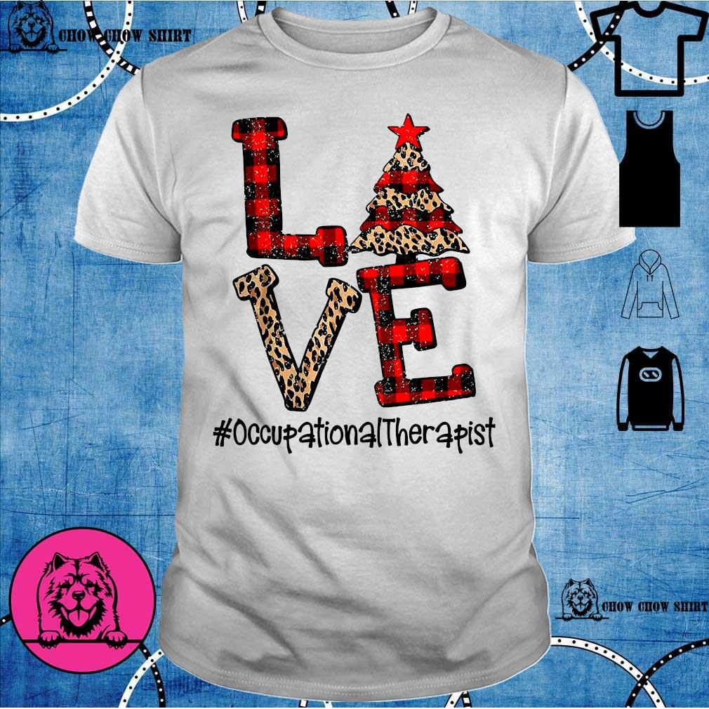 Love Occupational Therapist Christmas shirt