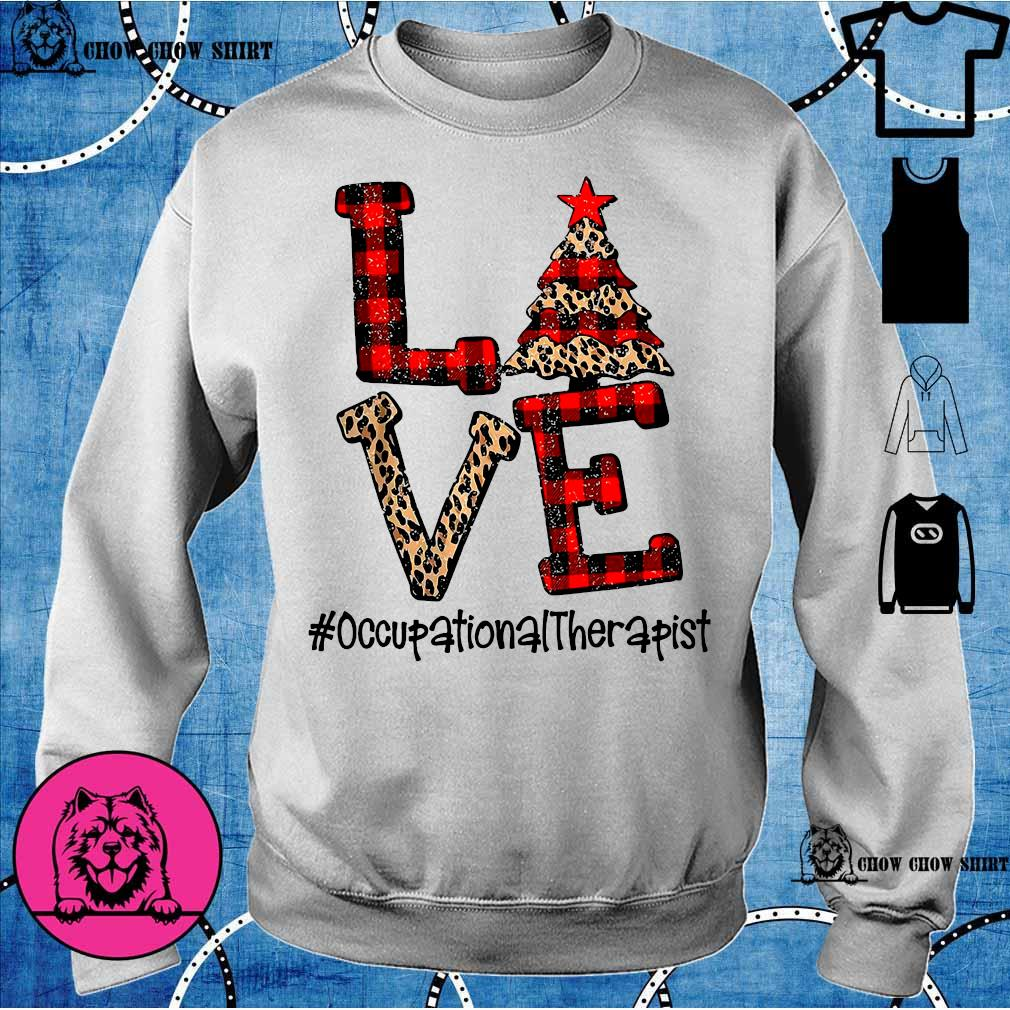 Love Occupational Therapist Christmas s sweater