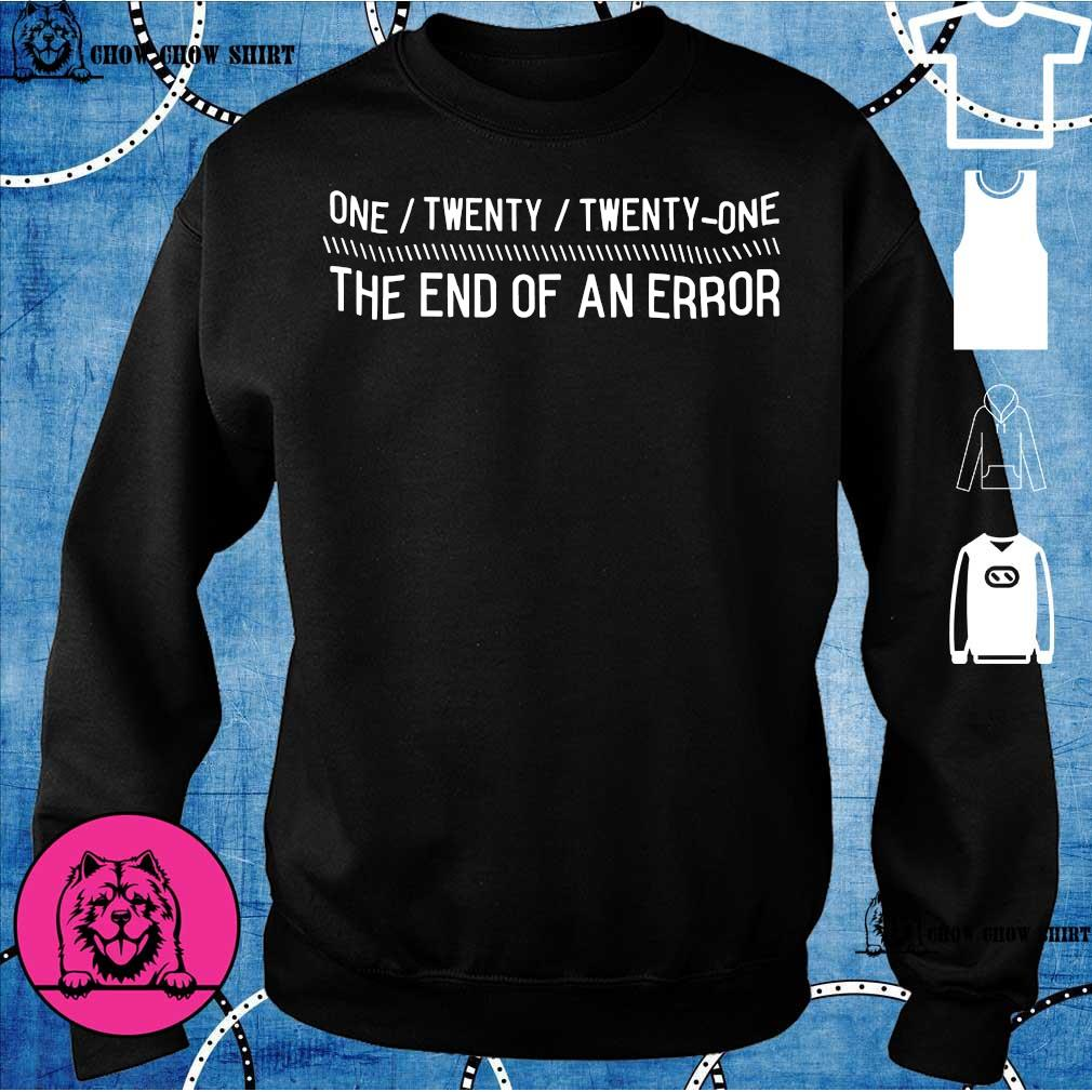One Twenty Twenty One The End Of An Error s sweater
