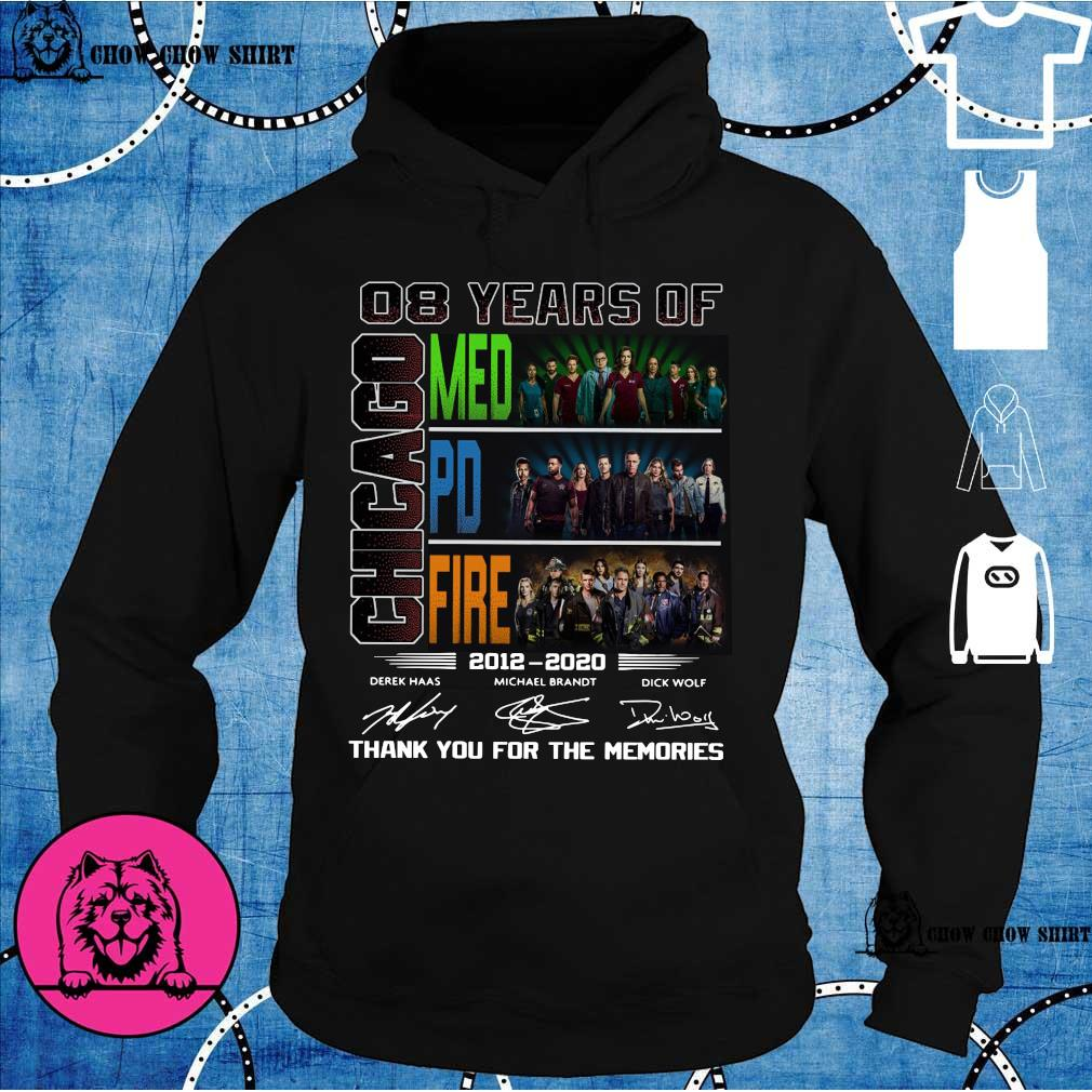08 years of Chicago med pd fire 2012 -2020 derek haas michael brandt dick wolf thank you for the memories s hoodie