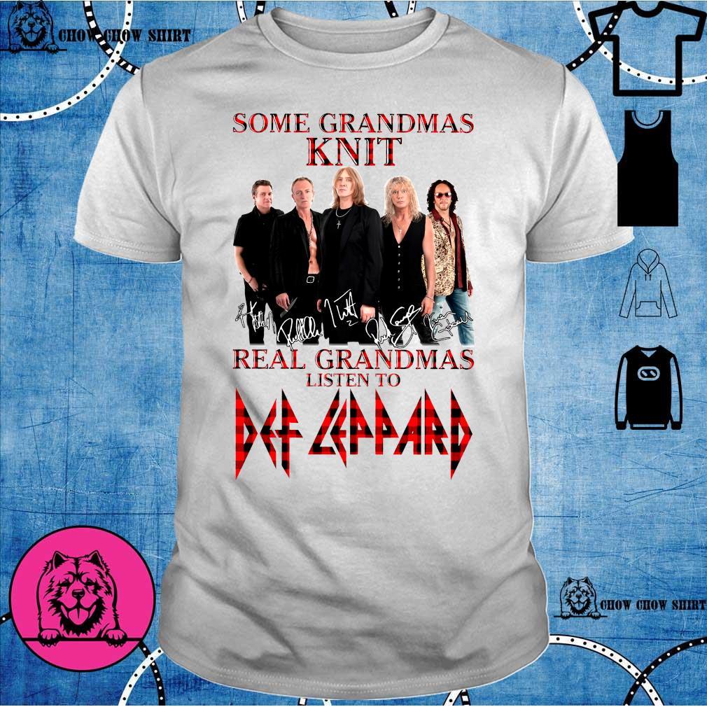 Some Grandmas Knit Real Grandmas Listen To shirt