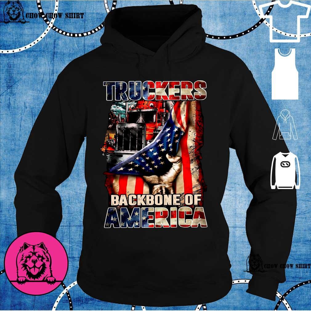 Truckers backbone of America s hoodie